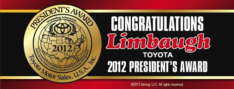 Limbaugh Toyota President S Award Limbaugh Toyota