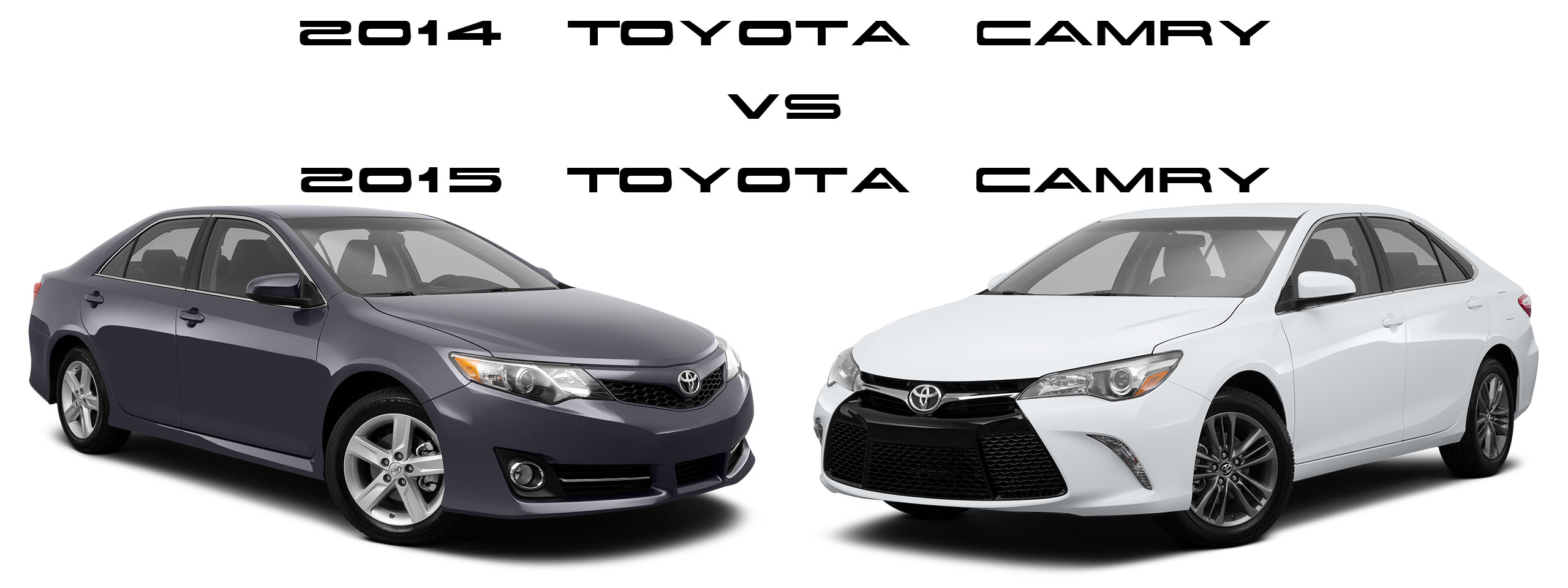 2014 toyota camry vs 2015 toyota camry differences white background limbaugh toyota reviews. Black Bedroom Furniture Sets. Home Design Ideas