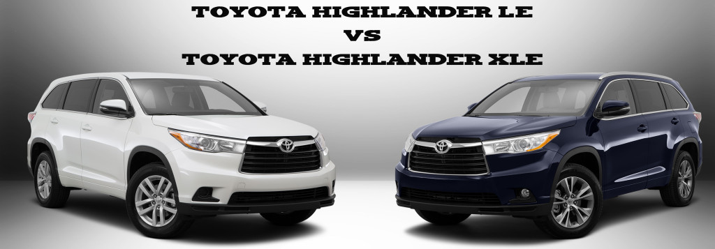 Toyota Highlander Le Vs Xle